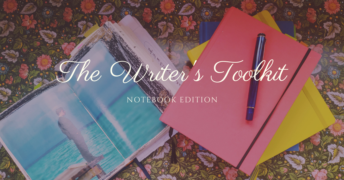 The Writer's Toolkit - Notebook Edition